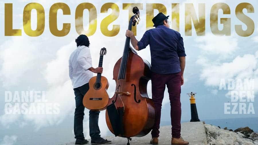 Loco String, un proyecto de Dani Casares y Adam Ben Ezra
